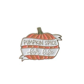 Pumpkin Spice For Life Enamel Pin