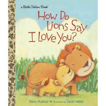 How Do Lions Say I Love You? - Walmart.com