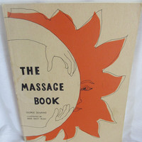 Vintage paperback 1973 The Massage Book by George Downing