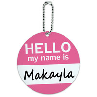 Makayla Hello My Name Is Round ID Card Luggage Tag