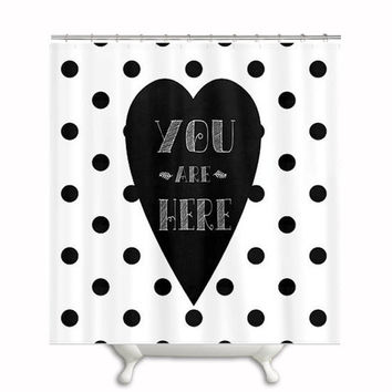 "Fabric Shower Curtain ""You Are Here "" ,Typography,Polka Dot,Black and White,Bathroom,Bath,Custom,Shower,Home Decor,Circles,Love, Design"