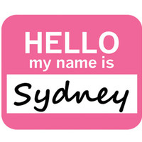 Sydney Hello My Name Is Mouse Pad