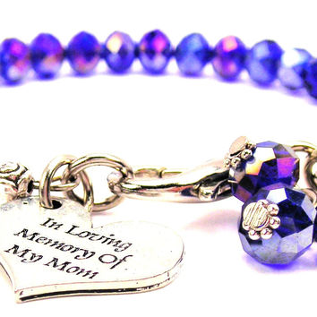 In Loving Memory Of My Mom Splash Of Color Crystal Bracelet