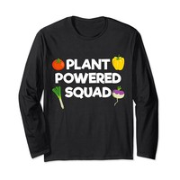 Plant Powered Squad Funny Long Sleeve T-Shirt