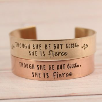 """Though she be but little, she is fierce"" 1/2"" Cuff  - Copper Shakespeare Quote Bracelet"