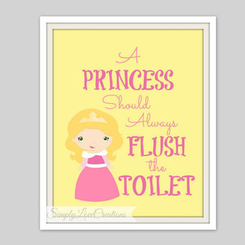 "Princess Bathroom Prints  - ""A Princess Should Always Flush The Toilet"" - Bathroom Decor -Cinderella, Belle, Snow White, Jasmine, Aurora"