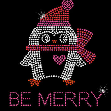 Christmas Rhinestone Transfer - Be Merry Penguin - DIY Iron On Rhinestone Christmas Transfer