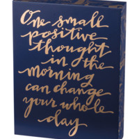One Small Positive Thought Wooden Box Sign in Navy Blue and Metallic Gold