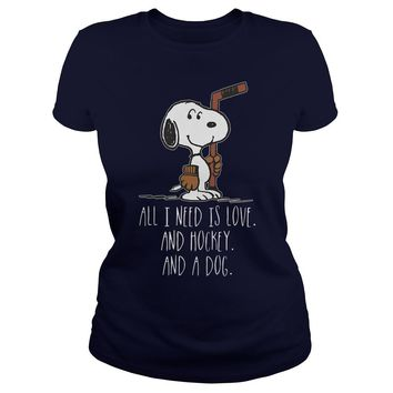 Snoopy All need is love and hockey and a dog shirt Ladies Tee