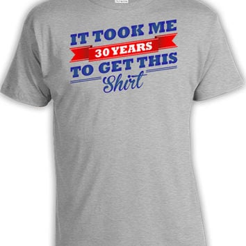30th Birthday Shirt Gift Ideas 30 Years Old Pr