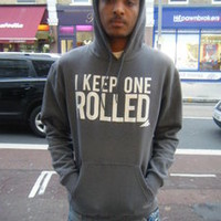 Lo Key — I Keep one Rolled Hoodie