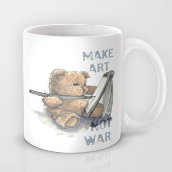 Make Art Not War Mug by Buffy Kaufman