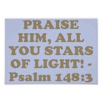 Bible verse from Psalm 148:3. Poster