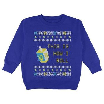 DCCKU3R Hanukkah This is How I Roll Dreidel Ugly Christmas Sweater Toddler Sweatshirt