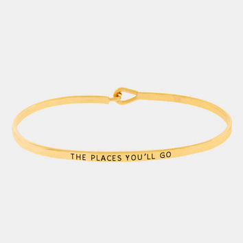 """The Places You'll Go"" Skinny Mantra Cuff Bracelet"