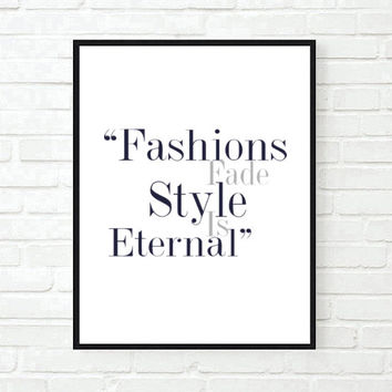 fashions fade quote fashion bedroom quote typographic print pinterest inspirational motivational tumblr room decor framed quotes teen boho