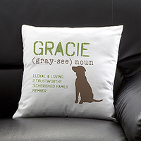 Definition of My Dog Personalized Pillow