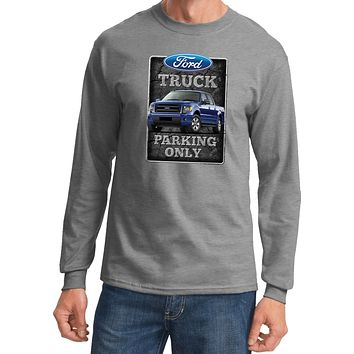 Ford Truck T-shirt Parking Sign Long Sleeve