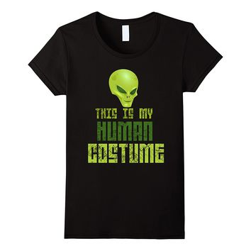 This Is My Human Costume Scary Alien Halloween Tee
