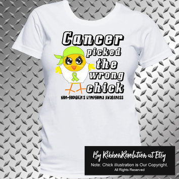 Non-Hodgkins Lymphoma Wrong Chick Shirt