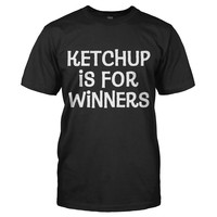 Ketchup is for Winners