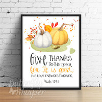 Thanksgiving Bible verse print, Printable Autumn Decor, Pumpkin Rustic Decor, Fall Decor, Rustic Farmhouse, Psalm 107:1 Fall Halloween Decor