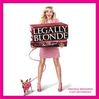 Legally Blonde Original Broadway Cast Recording CD
