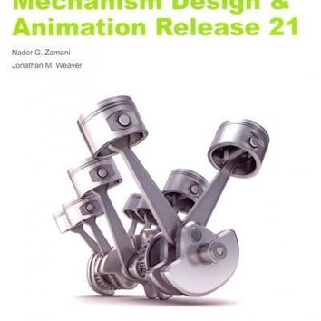CATIA V5 Tutorials: Mechanism Design & Animation Release 21