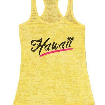 Hawaii Burnout Tank Top By Womens Tank Tops