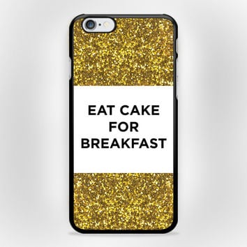Eat Cake For Breakfast iPhone 6 Plus Case