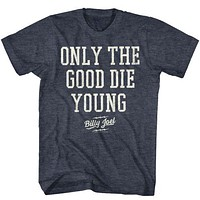 Mens Billy Joel Only The Good Die Young Retro T-Shirt