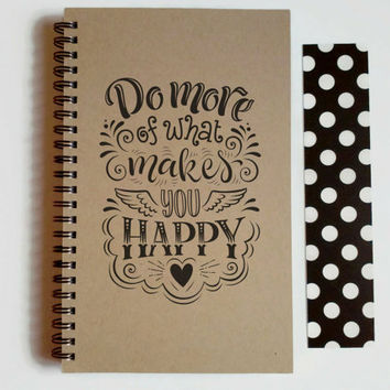 Writing journal, spiral notebook, cute diary, small sketchbook, scrapbook, memory book, 5x8 journal - Do more of what makes you happy