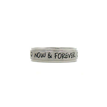 Now & Forever Ring, Love Ring, Stainless Ring, Stainless Steel Ring, Personalized Ring, Custom Name Ring, Hand Stamped Ring, Hand Stamped