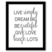 INSTANT DOWNLOAD, Live Simply, Dream Big, Be Grateful, Printable Art, Inspirational Wall Art, Motivational Quote, Home Decor Art, Printable