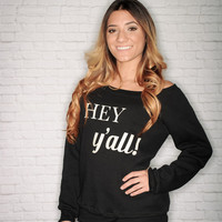 Hey Y'all Laidback Pullover