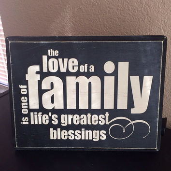 The Love of a Family - Hand Painted - Distressed Sign
