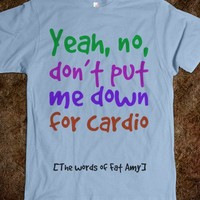 Yeah, no, don't put me down for cardio - Dani's Boutique