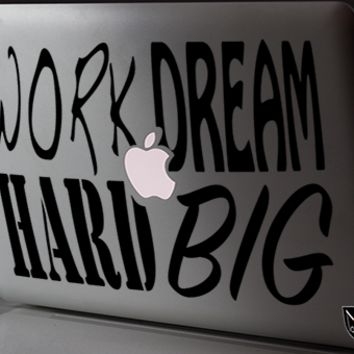 Work Hard Dream Big - Limited Edition for Macbook 100 pieces