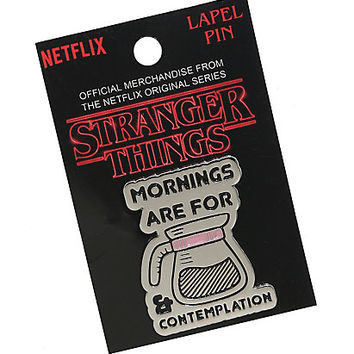 Stranger Things Mornings Enamel Pin