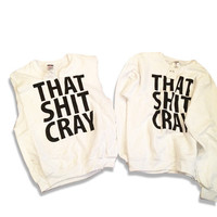 That sh// cray exclusive kanye west jay z Kim k ray j yeezy crewneck sweater vest