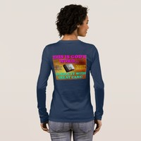 This is God's word...Handle it with great care! Long Sleeve T-Shirt