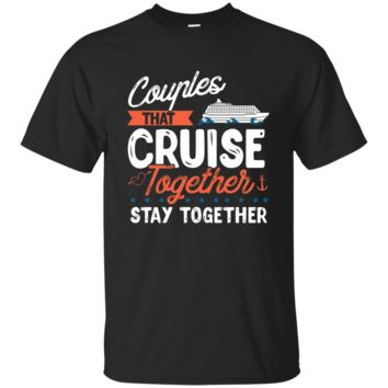 Awesome Couples That Cruise Together Couple Goals T-shirt_Black