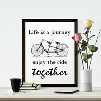 Life Is A Journey, Wedding Printable,Typography Printable, Digital Download, Typography Art Black and White Decor