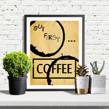 But First Coffee Print, Printable Quote, Motivational Poster, Office Decor, Inspirational, Typography, Coffee Printable Poster, Kitchen Art