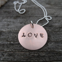 Hand stamped Necklace, Love! Metal Statement Necklace, Copper disk, sterling silver chain