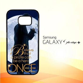 Once Upon a Time Captain Hook Believe F0542 Samsung Galaxy S6 Edge Plus Case