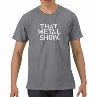 That Metal Show T Shirt from Zazzle.com