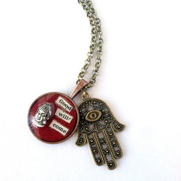"RESERVED FOR CUSTOMER Buddha Charm, Hamsa Hand, ""Good Will Come,"" Buddha Quote Necklace"