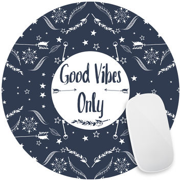 Good Vibes Only Mouse Pad Decal