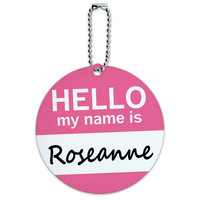 Roseanne Hello My Name Is Round ID Card Luggage Tag